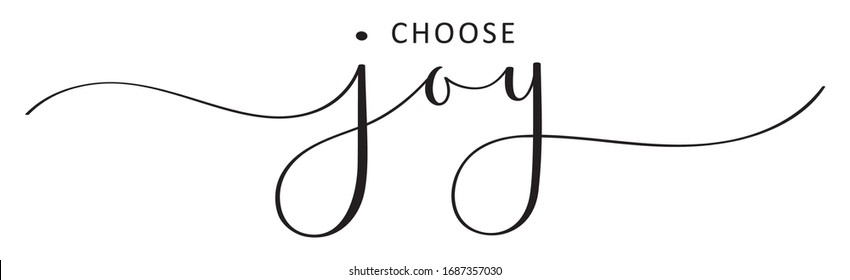 CHOOSE JOY black vector brush calligraphy banner with swashes