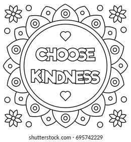 Choose kindness. Coloring page. Vector illustration.