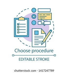 Choose procedure concept icon. Medical treatment idea thin line illustration. Healthcare and medicine. Hospital procedures. Vector isolated outline drawing. Editable stroke