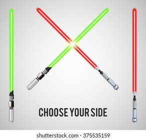 Choose your side text with crossing light swords. Vector illustration