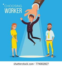 Choosing Worker Vector. Smiling Business Man In Suit. Standing Office Workers. Person For Hiring. Hand Choose Happy Employee. Having A Job Interview With HR. Job And Staff, Human And Recruitment. Flat