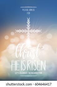 Christ He is risen, vector Easter religious poster template with transparency and gradient mesh. Church invitation flyer, vector illustration.