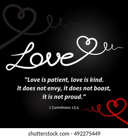 """Christian love background with white abstract heart on black background design. """"Love is patient, love is kind. It does not envy, it does not boast, it is not proud."""" 1 Corinthians 13:4"""