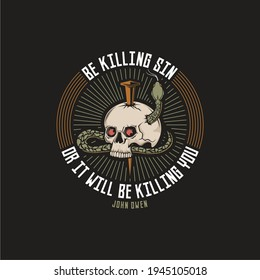 Christian reformed design. Be killing sin or it will be killing you. John Owen