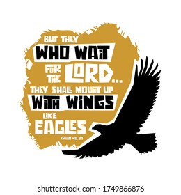 Christian typography, lettering and biblical illustration. But they who wait for the Lord.