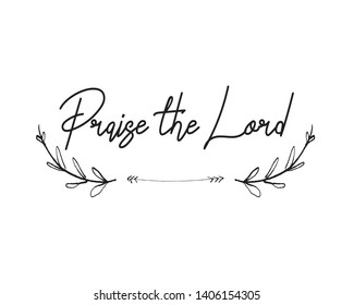 "Christian words ""Praise the Lord"" on white background Vector illustration"