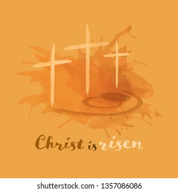 Christian worship and praise. Crosses and empty tomb in watercolor style. Text : Christ is risen