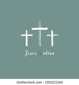 Christian worship and praise. Crosses in watercolor style. Text : Jesus is alive