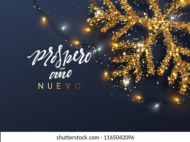 Christmas background with Shining gold Snowflakes. Spanish text Prospero ano Nuevo. (Translation Happy New Year and Merry Christmas)