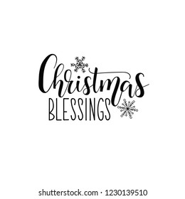 Christmas blessing. Lettering. Hand drawn vector illustration. element for flyers, banner, t-shirt and posters winter holiday design. Modern calligraphy.
