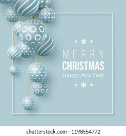 Christmas blue balls with geometric pattern. 3d realistic style with white frame, abstract holiday background. Vector illustration.