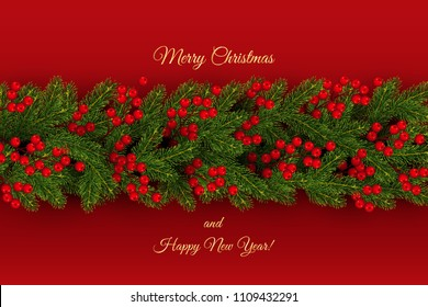 Christmas border of realistic branches of Christmas tree and holly berries New Year holiday background Vector illustration