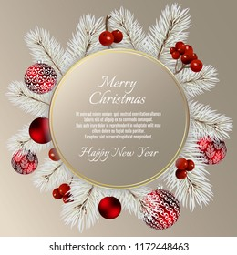 Christmas card with balls and fir branches with space for text. Round Vector Christmas design for greeting card, party invitation, holiday sales.