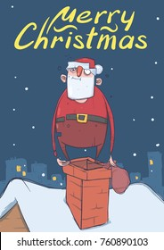 Christmas card of funny drunk Santa Claus with a bag standing on a chimney in night snowy city. Wasted happy Santa. Vertical vector illustration. Cartoon character. Lettering. Copy space.
