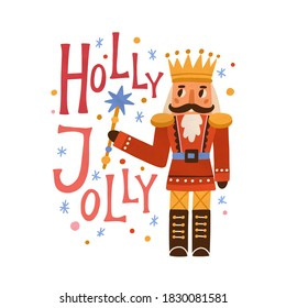 Christmas card with nutcracker, snowflakes and Holly Jolly inscription. Holiday greeting card with festive toy in crown. Vector flat cartoon illustration isolated on white