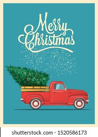 Christmas card or poster design with retro red pickup truck with christmas tree on board. Template for new year party or event invitation or flyer. Vintage styled vector illustration.