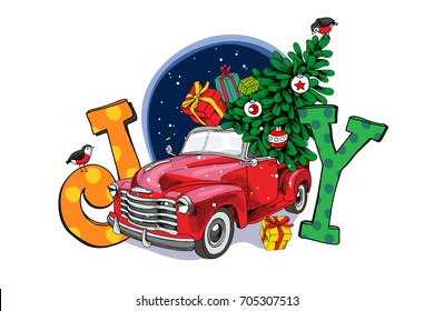 """Christmas card. Red retro truck with a fir tree, gifts and a letters """"Joy"""". Vector illustration."""
