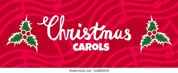 Christmas carols horizontal vector banner. Christmas concert poster, bright  christmas caroling illustration with lettering.