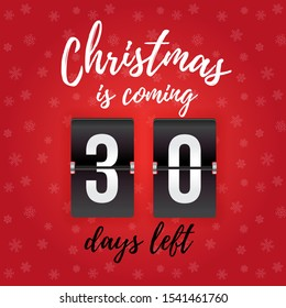 Christmas is coming - 30 days left (vector analog countdown timer)