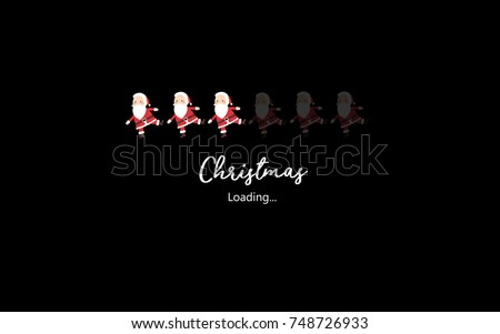 Christmas is coming, Cute Santa loading program screen