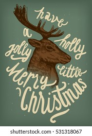 Christmas deer vintage lettering card. have a holly jolly little merry Christmas.