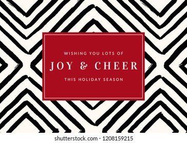 """Christmas design with geometric pattern in black and white and text """"Wishing You Lots of Joy & Cheer This Holiday Season"""" on red background. Elegant greeting card, social media post, brochure design."""