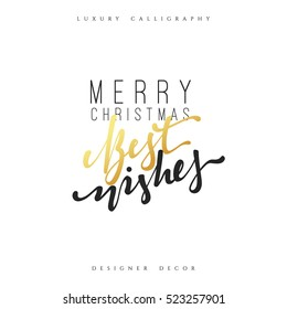 Christmas design handmade calligraphy lettering. Inscription Merry Christmas best wishes