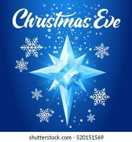Christmas Eve text. Shining Star of Bethlehem (Christmas Nativity Star). Vector illustration.