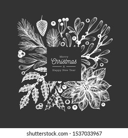 Christmas frame template. Vector hand drawn winter plants illustrations on chalk board. Greeting card design in vintage style. Winter background