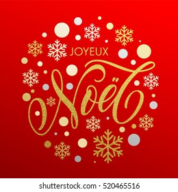 Christmas in French Joyeux noel gold glitter greeting. Joyeux Noel Calligraphic lettering design on red background. Greeting card with golden and silver Christmas ornaments decoration of snowflakes