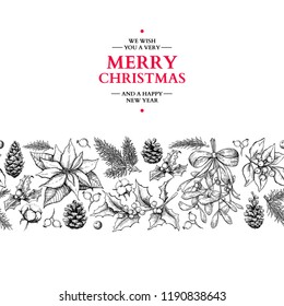 Christmas garland frame. Vector hand drawn illustration Holly, mistletoe, poinsettia, pine cone, cotton, fir tree. Engraved traditional xmas seamless pattern. Great for greeting card, holiday banner