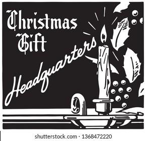 Christmas Gift Headquarters  - Retro Ad Art Banner
