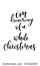 christmas greeting card with brush calligraphy vector black with white background im - I M Dreaming Of A White Christmas