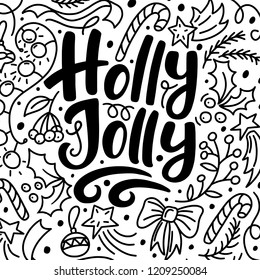 Christmas greeting card with Holly Jolly text and hand drawn doodle elements, vector illustration on white background. Christmas greeting card, banner - Holly Jolly text and Xmas doodle elements