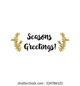 Christmas greeting card on white background with golden elements and text Seasons Greetings