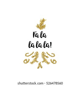 Christmas greeting card on white background with golden elements and text Fa la la la la
