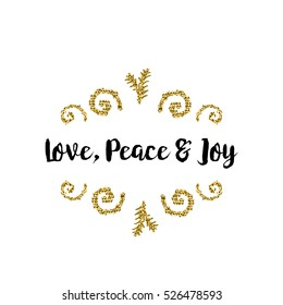 Christmas greeting card on white background with golden elements and text Love, Peace and Joy