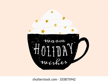 Christmas greeting card template design. A black coffee cup with typographic design and whipped cream with golden sprinkles.
