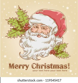 Christmas hand drawn retro postcard with cute smiling Santa Claus and holly plant