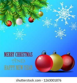 Christmas and Happy New Year greeting card vector designed with christmas balls on xmas pine tree, snowflake and wish text on blue tone background.