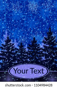 Christmas Holiday Landscape, Winter Forest, Spruce Fir Trees and Snowflake Silhouettes and Place for Your Text on Abstract Blue Background. Vector