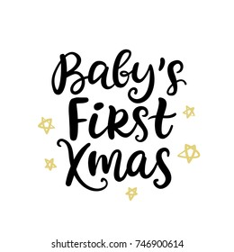 Christmas ink hand lettering. Baby's First Xmas phrase. Greeting card with brush calligraphy, isolated on white background. Vector illustration.