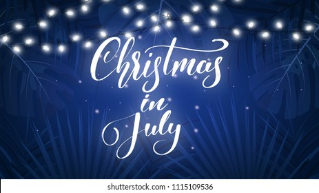 Christmas in July. Tropical background with exotic palm leaves, Christmas lights and lettering. Summer Christmas banner