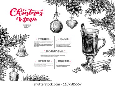Christmas menu. Winter restaurant and cafe sketch template. Vector hand drawn illustration with pine cone, mulled wine, fir tree, ball toys, spices. Engraved traditional xmas food and drink.