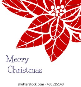 Christmas and new year greeting card template with hand drawn Poinsettia flower on a white background
