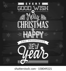 Christmas and New Year greetings chalkboard. EPS-10 vector with transparency.