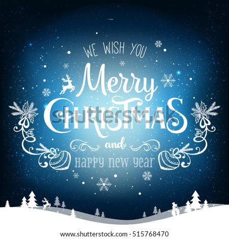 christmas and new year typographical on background with winter landscape with snowflakes light stars