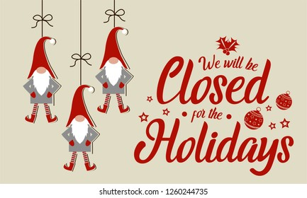 Christmas, New year, We will be closed for the holidays card or background. vector illustration.