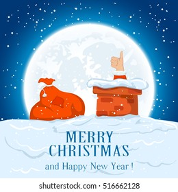 Christmas night, Santa shows thumb up in the chimney and red sack on the roof, holiday background with inscriptions Merry Christmas and Happy New Year, illustration.