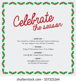 Christmas party invitation with holy border. Celebrate the season.